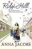 Ridge Hill (Gibson Family Saga Book 3) by Anna Jacobs