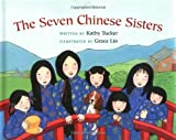The Seven Chinese Sisters by Kathy Tucker (2003-03-05)