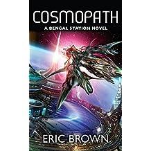 Cosmopath (A Bengal Station Novel Book 3)