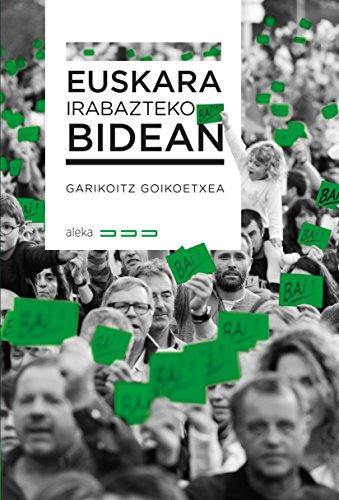 Euskara irabazteko bidean (Aleka Book 2) (Basque Edition) por Garikoitz Goikoetxea Etxeberria