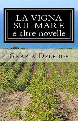 La vigna sul mare e altre novelle (I Classici della letteratura italiana)