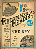 The Spy (Electric Literature's Recommended Reading Book 16)
