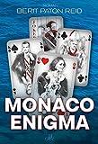 Monaco Enigma - Berit Paton Reid