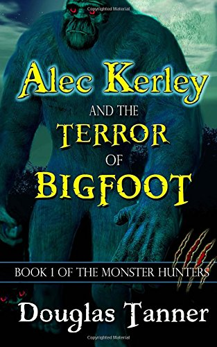 alec-kerley-and-the-terror-of-bigfoot-volume-1-the-monster-hunters