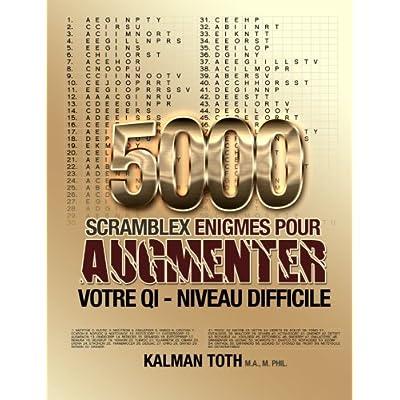 5000 Scramblex Enigmes Pour Augmenter Votre QI - Niveau Difficile