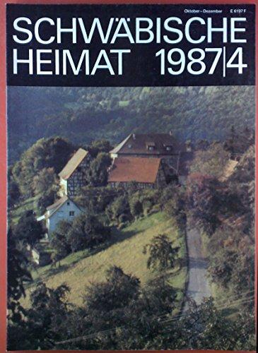 Schwäbische Heimat, 1987/4, 38. Jahrgang, INHALT: Geschichte und Geschichten vom Wiesenlauftal-die Lehensleute der Burg Waldenstein - Wald- und Landesgeschichte nach alten Forstkarten...