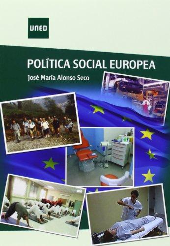 Política social europea (GRADO) por José María ALONSO SECO