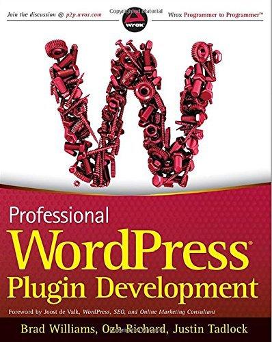 Professional WordPress Plugin Development (Wrox Programmer to Programmer) by Brad Williams (11-Mar-2011) Paperback