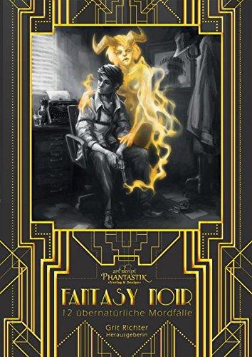 Preisvergleich Produktbild Fantasy Noir: Übernatürliche Mordfälle