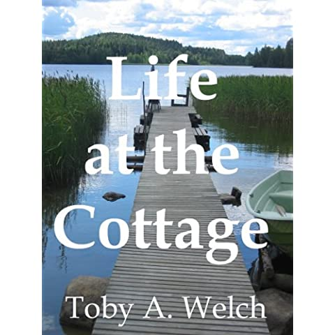 Life at the Cottage (English Edition)