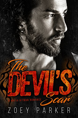 The Devil's Scar: A Mafia Hitman Romance (Owned by Outlaws Book 2) (English Edition)