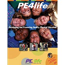 Pe4life: Developing and Promoting Quality Physical Education [With DVD]