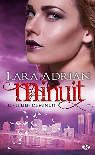 Le Lien de minuit: Minuit, T13 par Lara Adrian