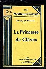 LA PRINCESSE DE CLEVES - DE LA FAYETTE Mme