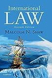 International Law 7th edition by Shaw, Malcolm N. (2014) Gebundene Ausgabe