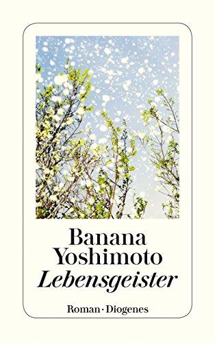 Buchseite und Rezensionen zu 'Lebensgeister' von Banana Yoshimoto