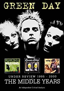 Green Day - Under Review 1995-2000: The Middle Years