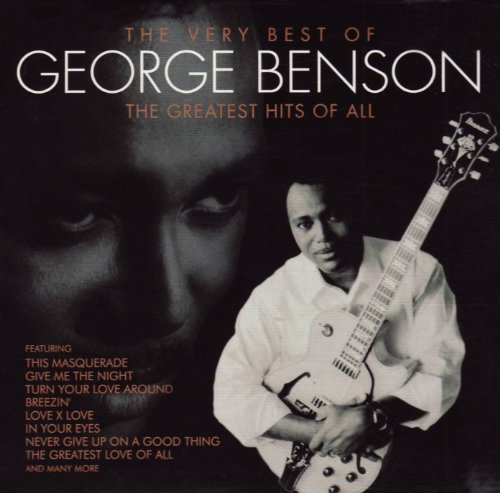The Very Best of George Benson: The Greatest Hits Of All Test