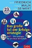 Das große 1x1 der Erfolgsstrategie: EKS® – Die Strategie für die neue Wirtschaft