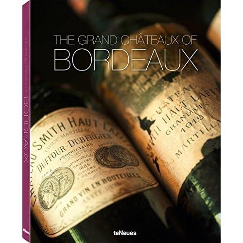Bordelais légendaire : Les châteaux et les vins
