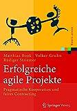 Erfolgreiche agile Projekte: Pragmatische Kooperation und faires Contracting (Xpert.press)