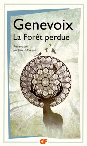 La bibliothque idale des 50 ans GF, Tome 19 : La Fort perdue
