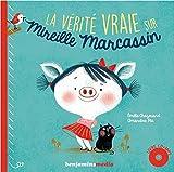 La vérité vraie sur Mireille Marcassin (1CD audio MP3)