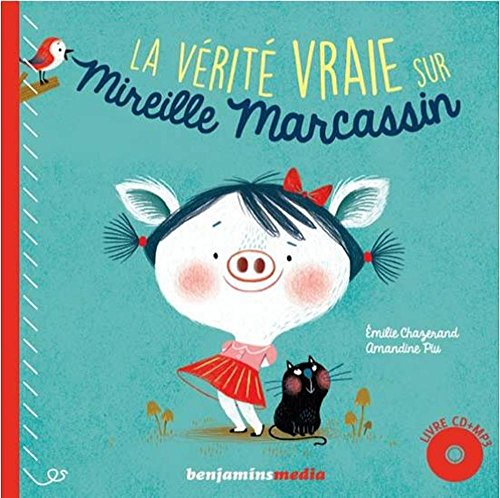la-vrit-vraie-sur-mireille-marcassin-1cd-audio-mp3