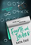 Fourth and Inches (Moving the Chains Book 4)