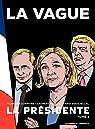 La Présidente - Tome 3 - La Vague par Durpaire
