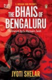 #6: Bhais of Bengaluru