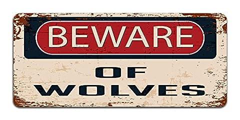Beware of Wolves - Vintage Effect Metal Sign /
