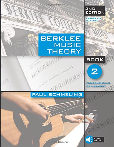 Berklee Music Theory, Book 2: Fundamentals of Harmony por Paul Schmeling