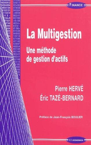 La multigestion : Une méthode de gestion d'actifs