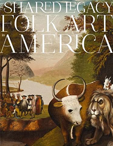 A Shared Legacy: Folk Art in