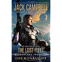 The Lost Fleet: Beyond the Frontier: Dreadnaught by Jack Campbell (2012-04-24)