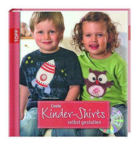 Coole Kinder-Shirts selbst gestalten - mit CD-ROM