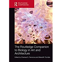 The Routledge Companion to Biology in Art and Architecture