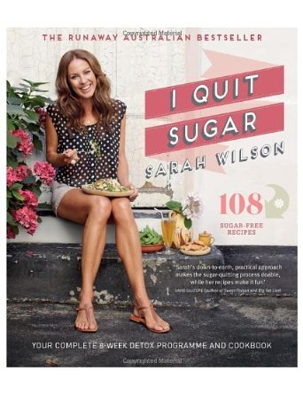 I Quit Sugar: Your Complete 8-Week Detox Program and Cookbook (Paperback) - Common