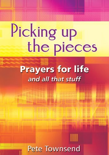 picking-up-the-pieces-prayers-for-life-and-all-that-stuff-by-pete-townsend-1-feb-2002-paperback