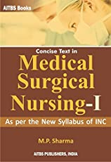 Concise Text in MEDICAL SURGICAL NURSING-I