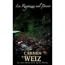La ragazza nel bosco (Swiss Stories #1)