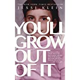You'll Grow Out of It (English Edition)