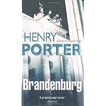 Brandenburg by Henry Porter (2006-02-08)