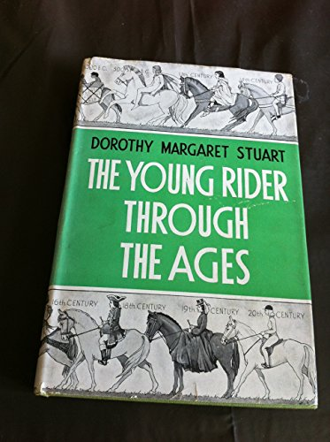 The Young Rider Through the Ages