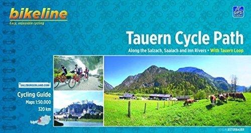 Tauern Cycle Path Salzach - Saalach Incl. Tauern Loop: BIKE.AT.102.E by Bikeline (2013-02-27) -