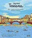 My mini Toscana. Alla scoperta della terra dell'arte, delle torri e di Pinocchio. Cover Firenze. Ediz. integrale