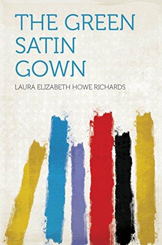 Richards Satin (The Green Satin Gown (English Edition))