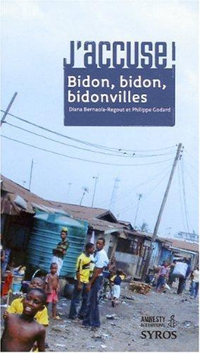 Bidon, bidon, bidonvilles