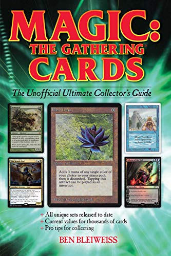 Magic - The Gathering Cards: The Unofficial Ultimate Collector\'s Guide (English Edition)